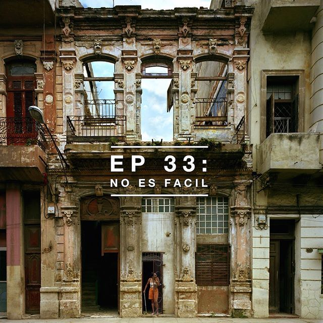 EP 30: No Es Fácil  I've always romanticized Cuba as a mysterious forbidden island.  But growing up there is far more complicated than anything I could have expected. This is the first episode of a four-part series on Cuba.