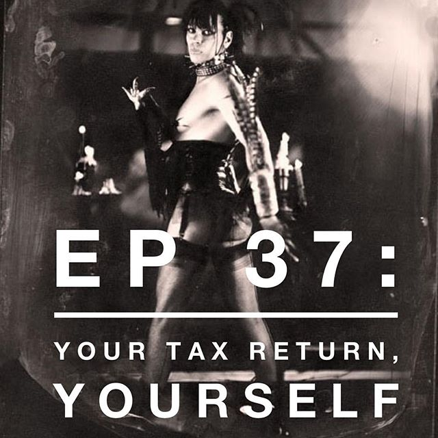 Happy weekend. Treat your ears and listen to episode 37. It's about taxes.  What happens when the IRS sees you differently than you see yourself?