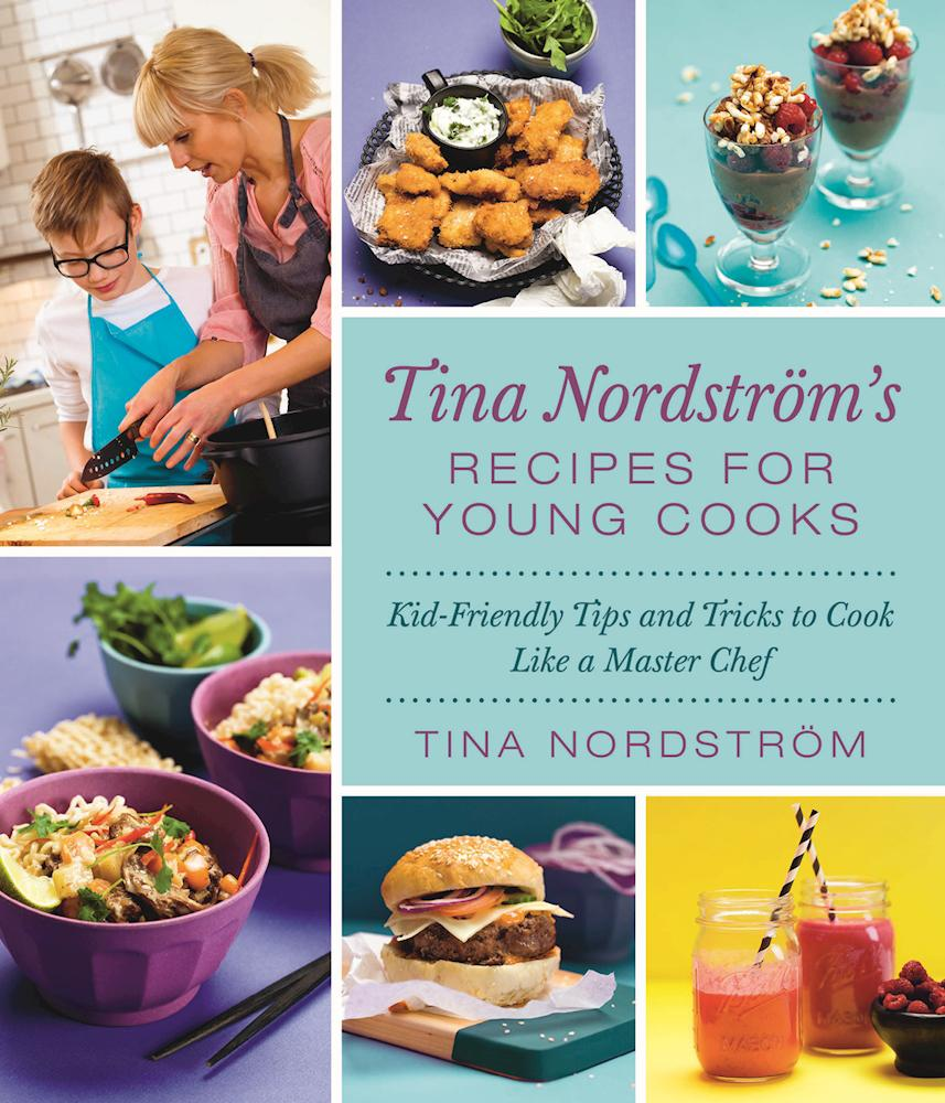 Tina Nordstroms Recipes for Young Cooks_FC.jpg