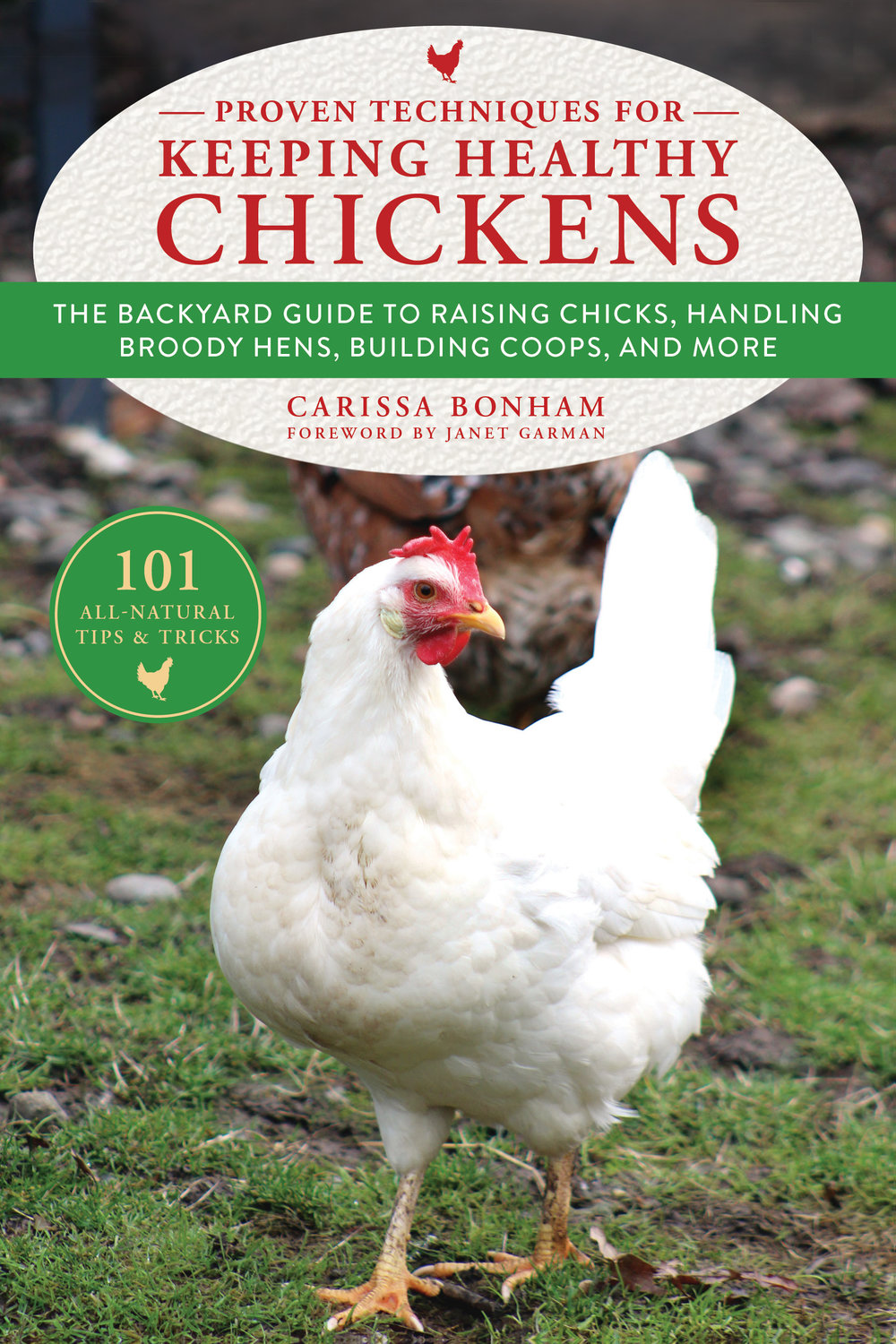 Proven Techniques to Raising Healthy Chickens_9781510737204_FC.jpg