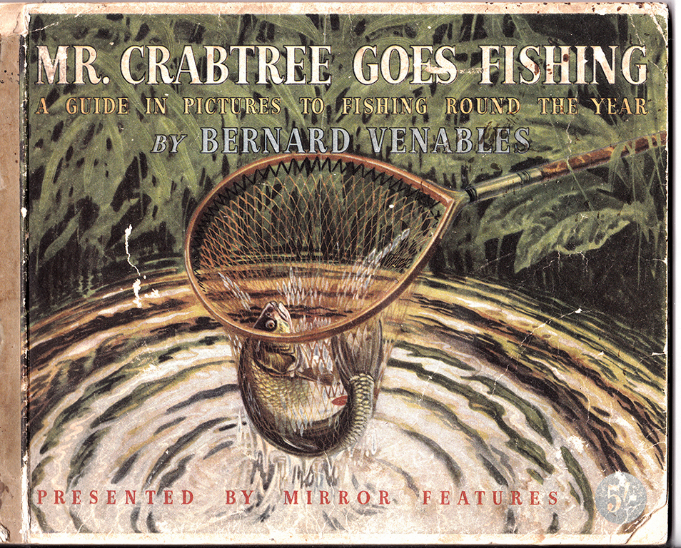 Mr Crabtree goes fishing by Bernard Venables.