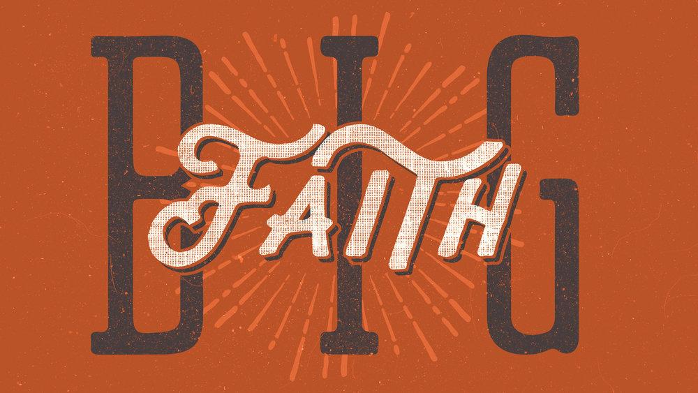 TITLE-Big-Faith.jpg