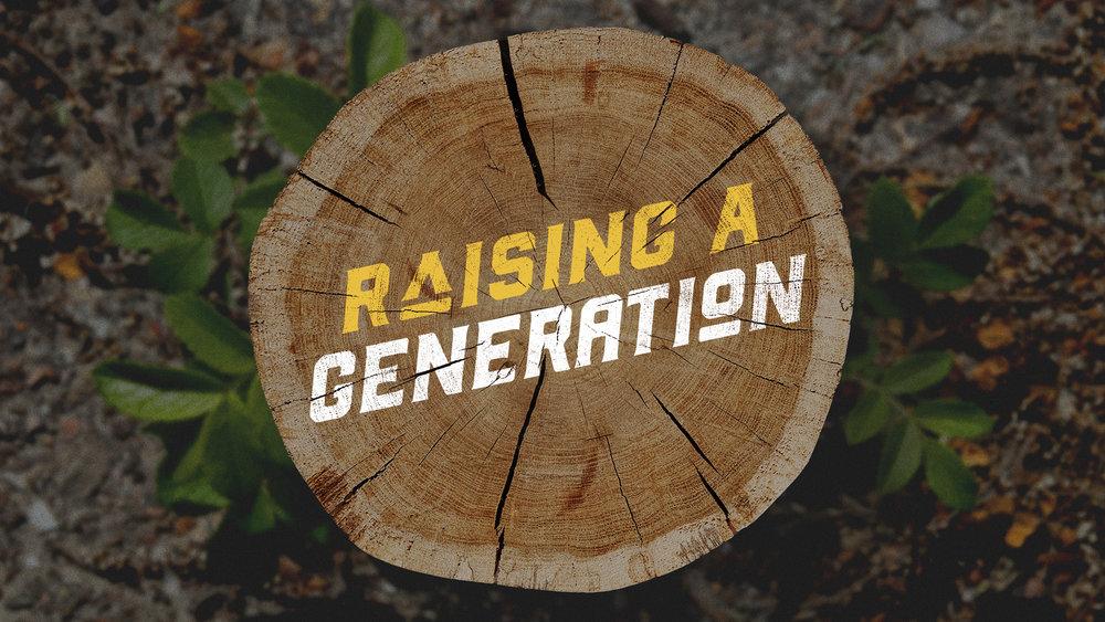 TITLE-Raising-a-Generation.jpg