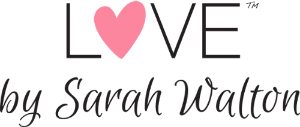 LOVE by Sarah Walton