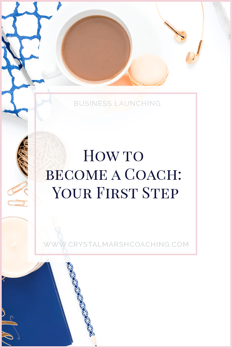 How to become a Coach: Your First Step