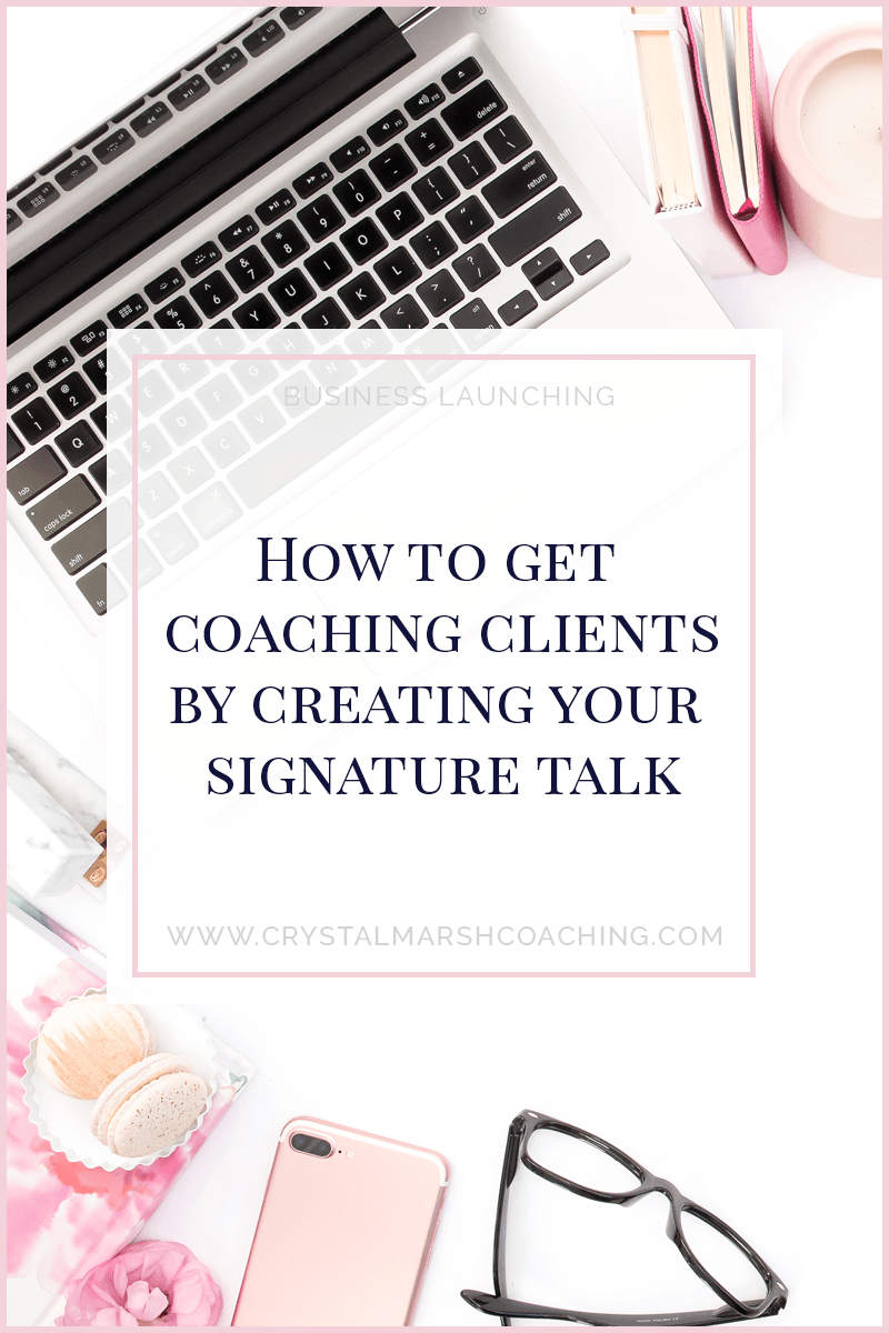 How to get coaching clients by creating your signature talk