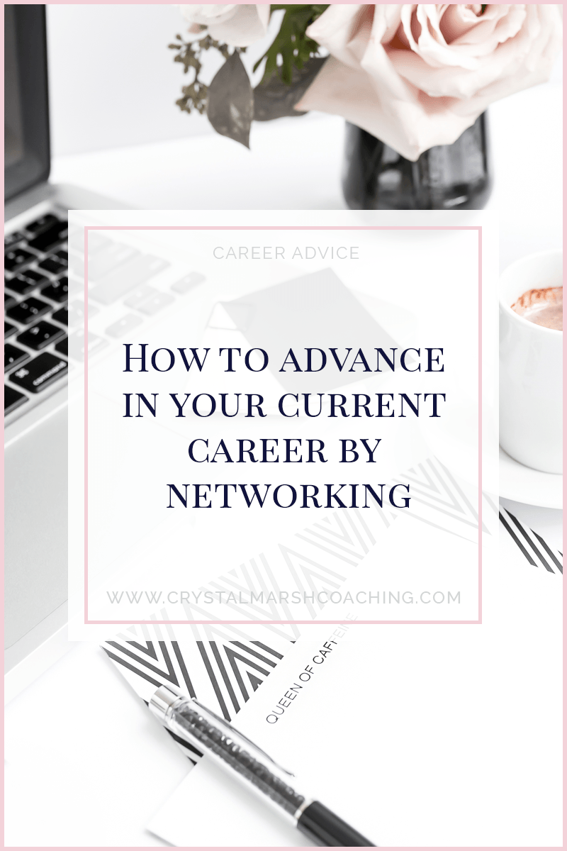 How to advance in your current career by networking