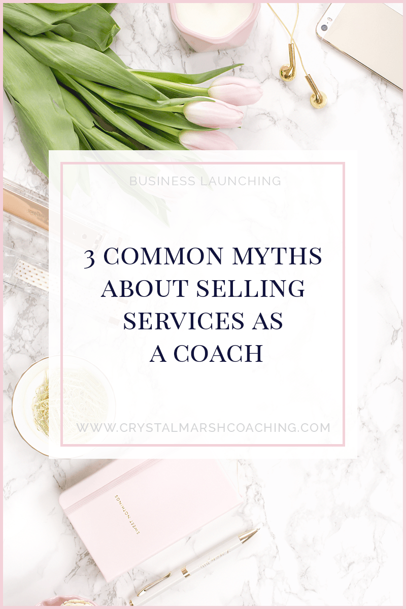 3 common myths about selling services as a coach