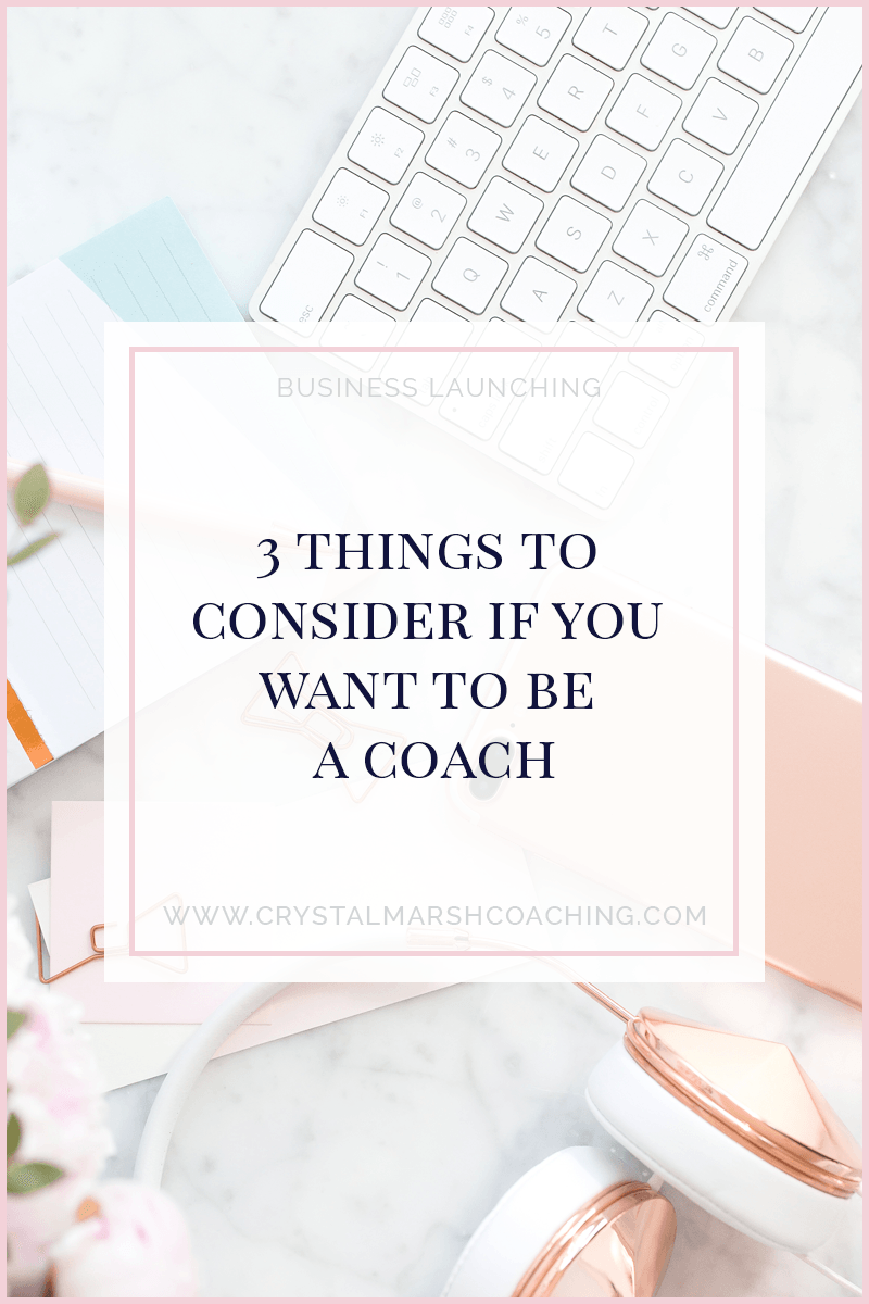 3 things to consider if you want to be a coach