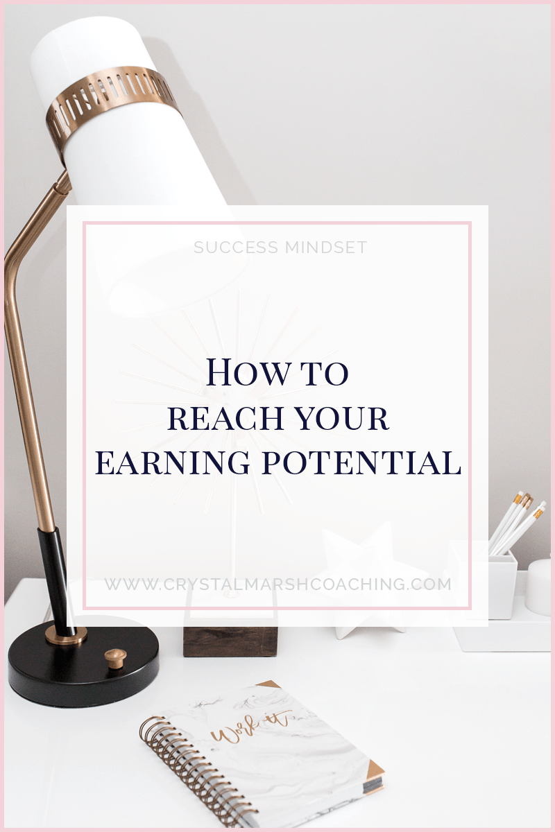 How to reach your earning potential