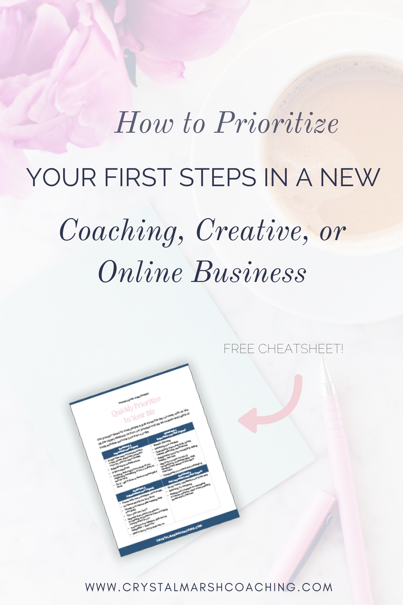How to Prioritize Your First Steps In A New Coaching Business