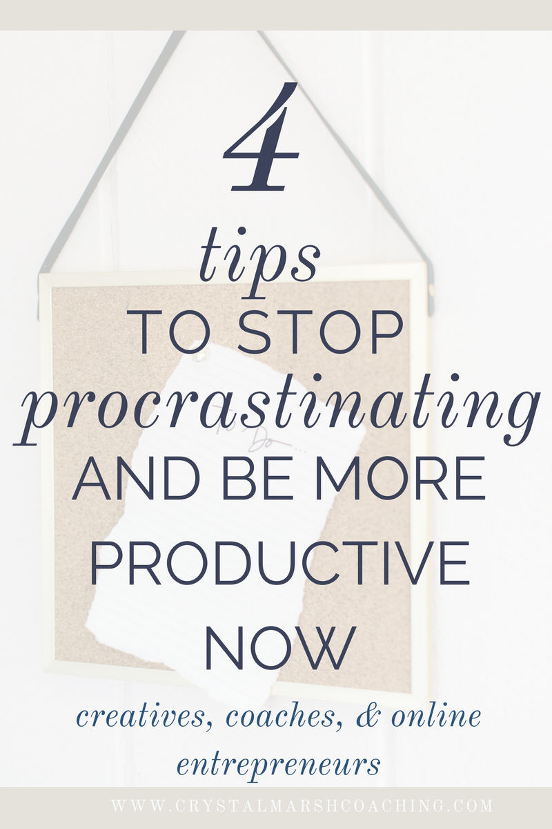 4_tips_to_stop_procrastinating_and_be_more_productive_now_tips_for_creatives,_coaches,_and_online_entrepreneurs_v2.png