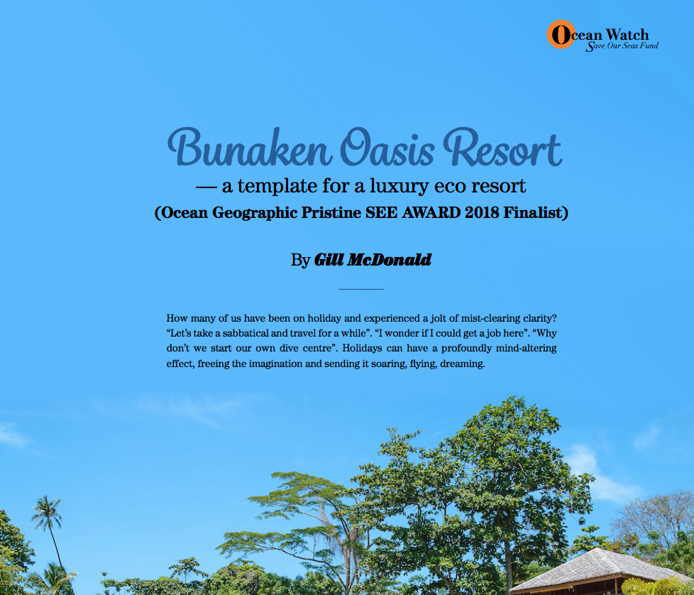 Bunaken Oasis Resort - a template for a luxury eco resort - Article written by Gill McDonald of Ocean Geographic