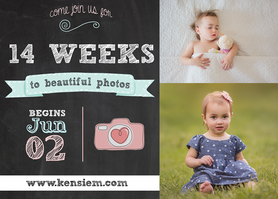 """14 Weeks to Beautiful Photos"" will teach you everything you need to know about achieving beautiful photos! www.kensiem.com"