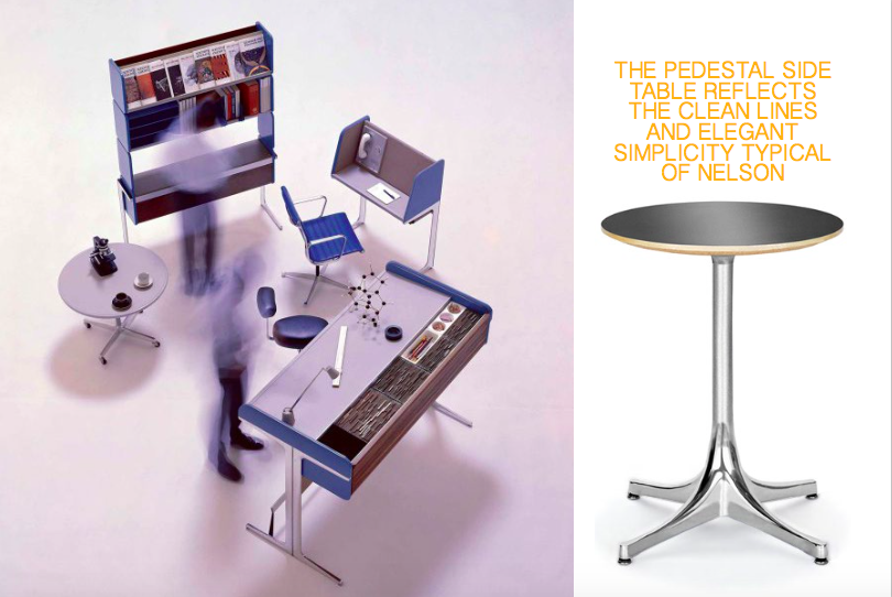 Left: The award winning Action Office, 1960's, co designed with Robert Propst, Right: The Pedestal side table, 1954
