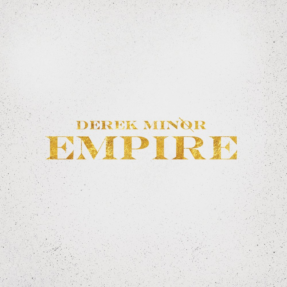 derek-minor-empire-1600.jpg