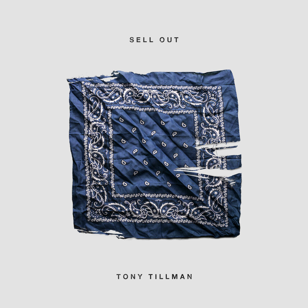 Tony Tillman - Sell Out (Art).jpg