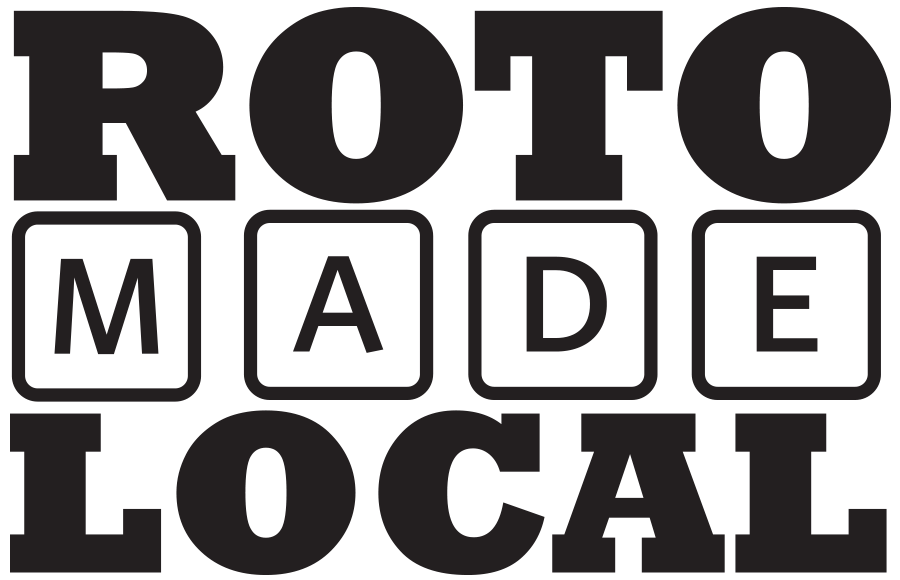 Roto Made Local