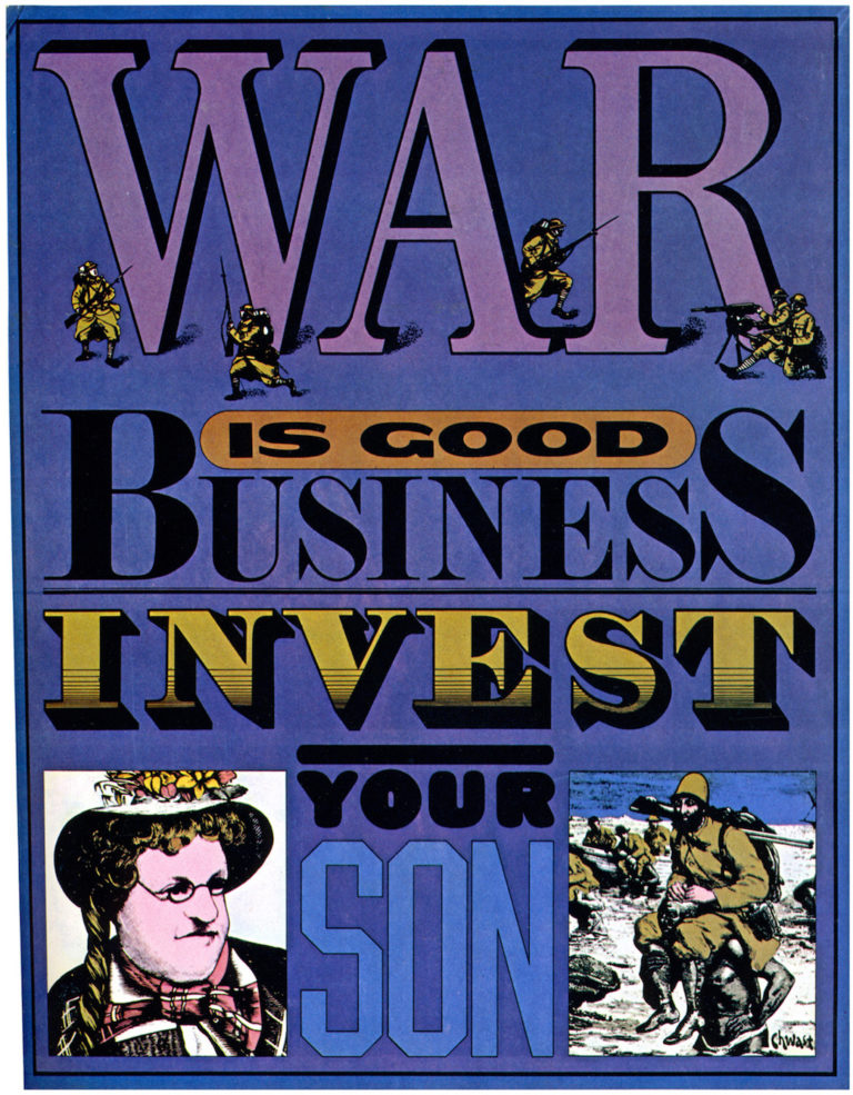 """""""War is Good Business, Invest Your Son,"""" poster by Seymour Chwast (1968) (© Seymour Chwast)"""