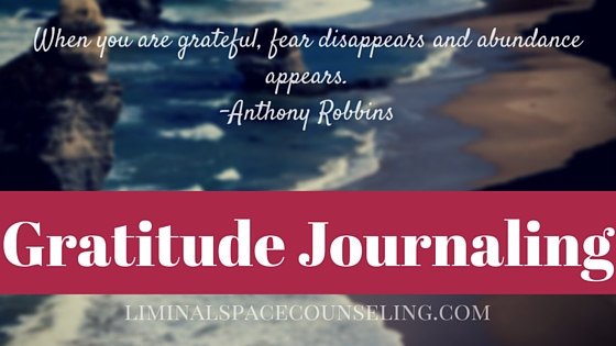 gratitude journal liminal space counseling