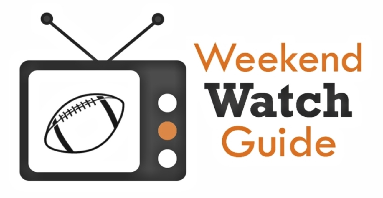 Weekend Watch Guide