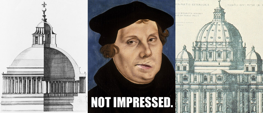 martin_luther_is_not_impressed_with_bramante_and_michelangelo.jpg