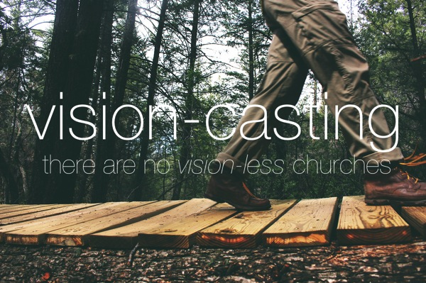 Vision casting