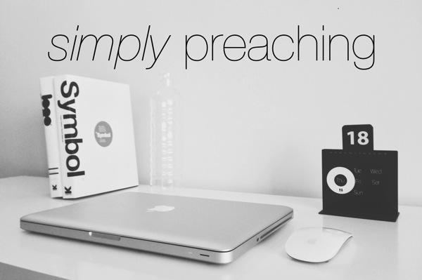 Simply preaching