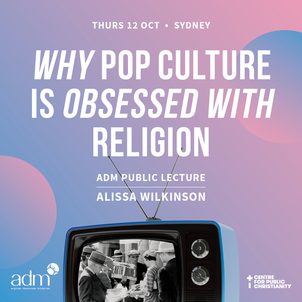 ADM Public Lecture - Visiting Fellow Alissa Wilkinson   A video of Alissa's public lecture can be found  here.   For a long time, religion wasn't a topic of concern on our screens and stages. In the past few years, that's changed — but it doesn't look like most people were expecting it to. Why are we suddenly obsessed with religion?  ADM's 2017 Visiting Fellow, New York writer, critic and scholar Alissa Wilkinson, will take a tour through contemporary pop culture, uncovering the religious questions at the heart of our movies and TV shows.  Proudly supported by  Centre for Public Christianity (CPX)