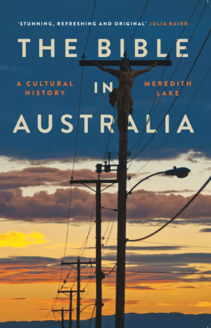 Review: The Bible in Australia      Eternity News      30th March 2018  About: review of 'The Bible in Australia: A Cultural History' by Dr Meredith Lake, 2017 ADM Senior Research Fellow