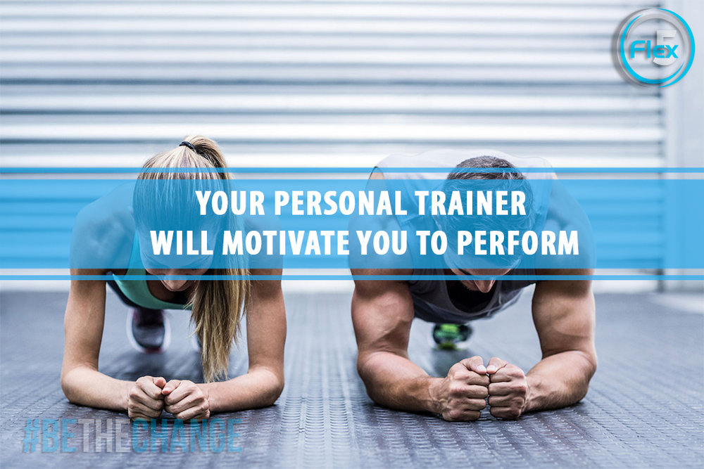 flex5-fitness-wellness-coach-petro-blog-Personal-Trainer-Can-Transform-Your-Life-r4-motivate-to-perform