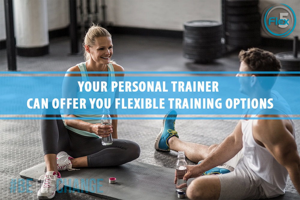 flex5-fitness-wellness-coach-petro-blog-Personal-Trainer-Can-Transform-Your-Life-r9-flexible-training-options