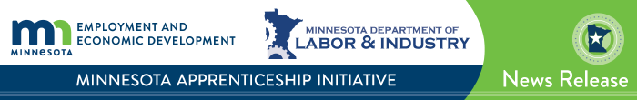 "For Immediate Release    May 10, 2017     Contact: Shane Delaney, DEED, 651-259-7236    shane.m.delaney@state.mn.us    James Honerman, DLI, 651-284-5313   james.honerman@state.mn.us    Apprenticeship Workforce Grants Available to Help Employers Develop Highly Skilled Workforce    Apply May 10 through June 14, free webinars explain process    ST. PAUL —  Minnesota employers can apply for a grant beginning May 10 to help them develop a registered apprenticeship program to recruit, train and retain their 21st century highly skilled workforce.  Approved applicants receive funds to offset their costs related to program development, instruction and supplies. Recipients can receive up to $5,000 for each registered apprentice.  The Minnesota Apprenticeship Initiative (MAI) targets employers in these five high-growth industries: advanced manufacturing, agriculture, health care, information technology, transportation.  ""Registered apprenticeship has long been recognized as the gold standard in employment-based career development,"" said Ken Peterson, commissioner of the Department of Labor and Industry (DLI). ""Building upon that success in the construction industry, this model can assist other industries striving to build a diverse and inclusive workforce to address the challenges of worker skills gaps, growing retirements and talent retention.""  ""Apprenticeships are a win-win opportunity for both employers and employees,"" said Shawntera Hardy, commissioner of the Department of Employment and Economic Development (DEED). ""As we look to fill a historic number of open jobs in this state, DEED is excited to partner with DLI in this effort, which will ultimately provide Minnesota employers looking to attract skilled workers another tool in their toolbox.""   How to apply    Employers interested in this opportunity are encouraged to visit the  Minnesota Apprenticeship Initiative page  on the Labor and Industry website to review requirements and submit their grant application by June 14.   Webinars   Free webinar sessions will be provided May 15 and June 7 to learn about the MAI grant opportunity. No pre-registration is required. Links to the sessions are at  www.dli.mn.gov/aai.asp .   About the Minnesota Apprenticeship Initiative   The grants are part of the Minnesota Apprenticeship's five-year project to expand registered apprenticeship in Minnesota and increase apprenticeship registrations by 1,000 in 30 high-growth occupations and industries.  Currently in its second year, the initiative has helped Minnesota companies such as Fairview Health Services, Owens Corning, Potlatch and Viracon to establish innovative registered apprenticeship programs to build their future workforces.  This initiative is funded through a $5 million grant from the U.S. Department of Labor and jointly administered by the Minnesota Department of Employment and Economic Development and the Minnesota Department of Labor and Industry.   Contact information   Contact Carrie Fink, MAI project manager, at 651-259-7252 or  carrie.fink@state.mn.us  with questions about the grant application process or if accommodations are needed to participate in a webinar."
