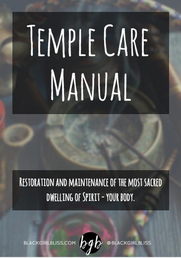 Temple Care Manual | BlackGirlBliss.com