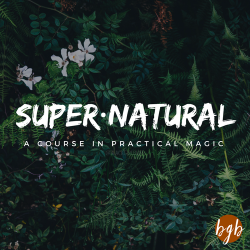 SUPERNATURAL: A Course in Practical Magic | BlackGirlBliss.com
