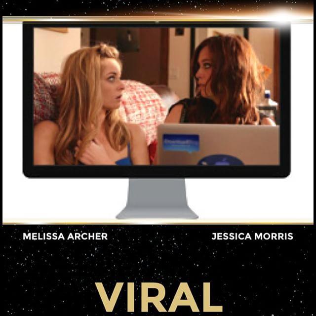 """Viral"" starring @_melissaarcher @Jessicamorris01"