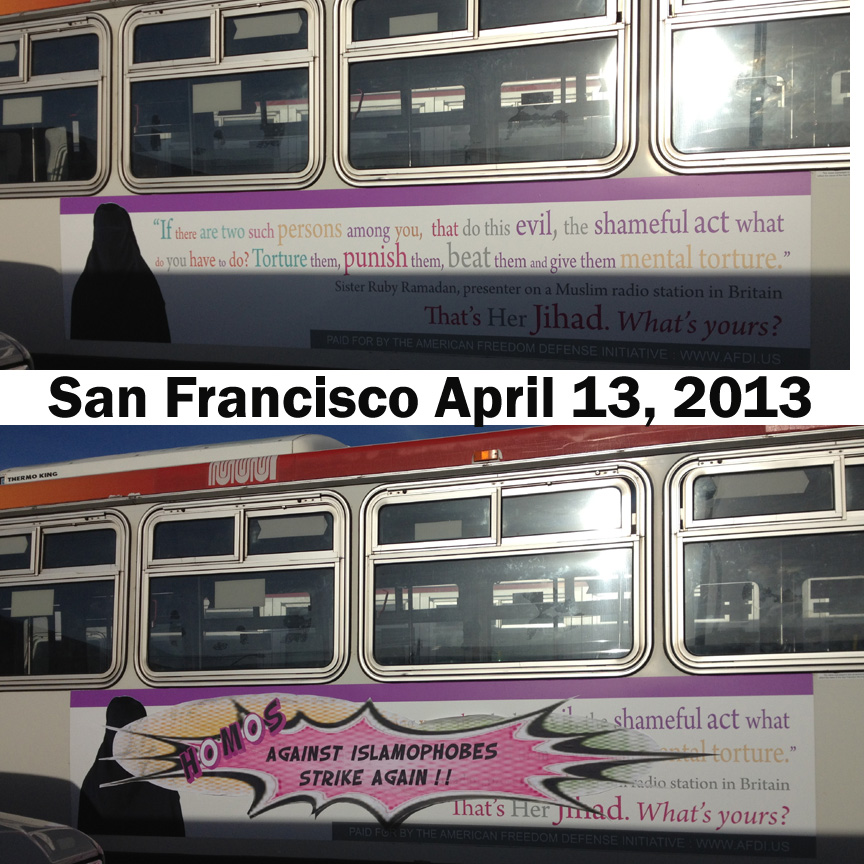 Anti-gay and anti-Islam ad revised in San Francisco, 2013.  More info.