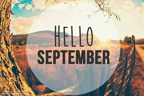 Well hello there September. We are so happy you are here... even though the weather doesn't feel like it! Is everyone staying cool in this heat?