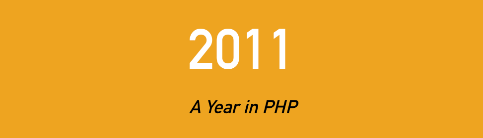 2011 A Year in PHP