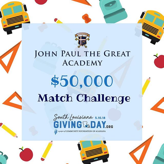 We have secured a $50,000 MATCHING GIFT for South Louisiana Giving Day happening TOMORROW! Every dollar you give to us through SOLA is DOUBLED up to $50k! Help us complete our Phase 1.3 campus improvement projects by donating at southlouisianagivingday.org/jpgacademy. #igivesola #sola