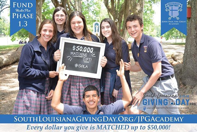 TODAY is the day to GIVE with South Louisiana Giving Day! Every dollar you give TODAY is MATCHED up to $50,000! Visit southlouisianagivingday.org/jpgacademy to donate and help us fund our Phase 1.3 campus projects! #igivesola #solagivingday
