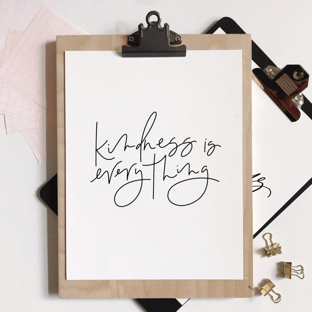 kindnessiseverythingprint.JPG