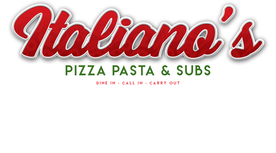 ITALIANO'S PIZZA, PASTA, & SUBS - Temple TX, Belton TX, Killeen TX, Fort Hood TX, Waco Texas