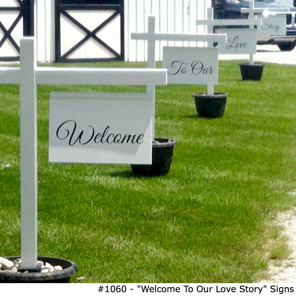 1060 _Welcome To Our Love Story_ Signs.jpg