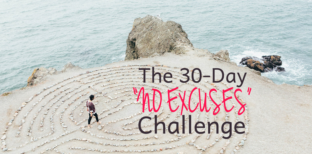 The 30 Day No Excuses/ Get Things Done Challenge by Violeta Nedkova