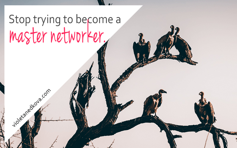 You don't need to be a master networker to run a successful business.