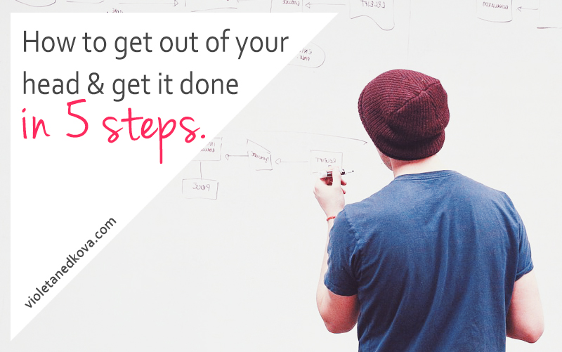 Get out of your way and get it done already!
