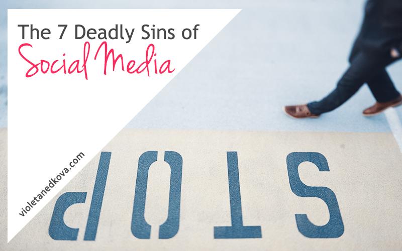 7-deadly-sins-of-social-media