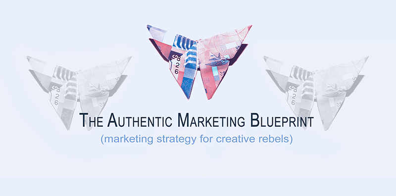 Check out the Authentic Marketing Blueprint for creative rebels!
