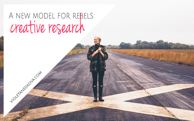 Creative Research: The Rebel Way of Doing Research on the Internet